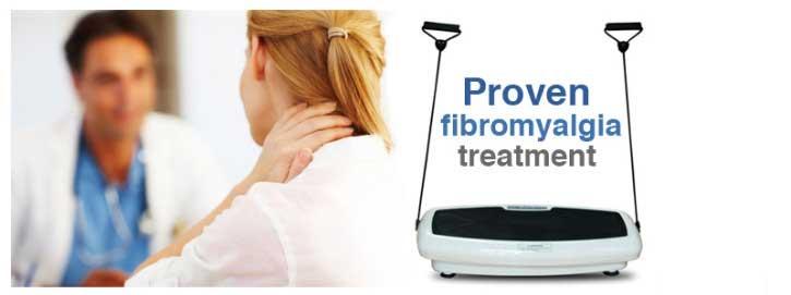 Whole Body Vibration as Fibromyalgia Treatment BnH Connection