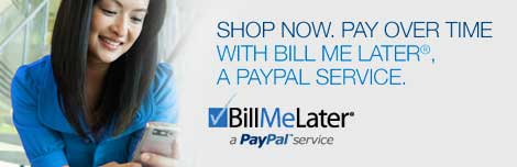 Pay nothing now with Paypal's Bill Me Later and get no interest for 6 months